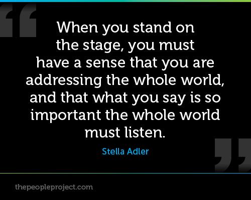 Wisdom from Stella Adler